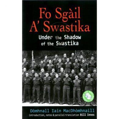 Fo Sgàil A' Swastika (Under the Shadow of the Swastika)
