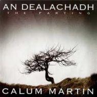 Calum Martin - An Dealachadh