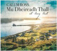 Calum Ross - Mu Dheireadh Thall