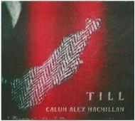 Calum Alex Macmillan - Till