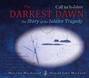 The Darkest Dawn- Call na h-Iolaire