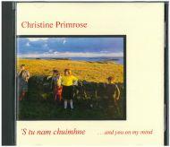 Christine Primrose - 'S Tu Nam Chuimhne