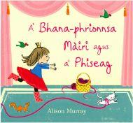A' Bhana-phrionnsa Màiri agus a' Phiseag