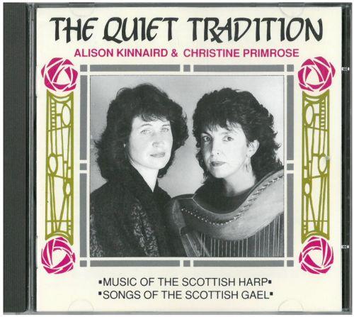 Alison Kinnaird & Christine Primrose - The Quiet Tradition